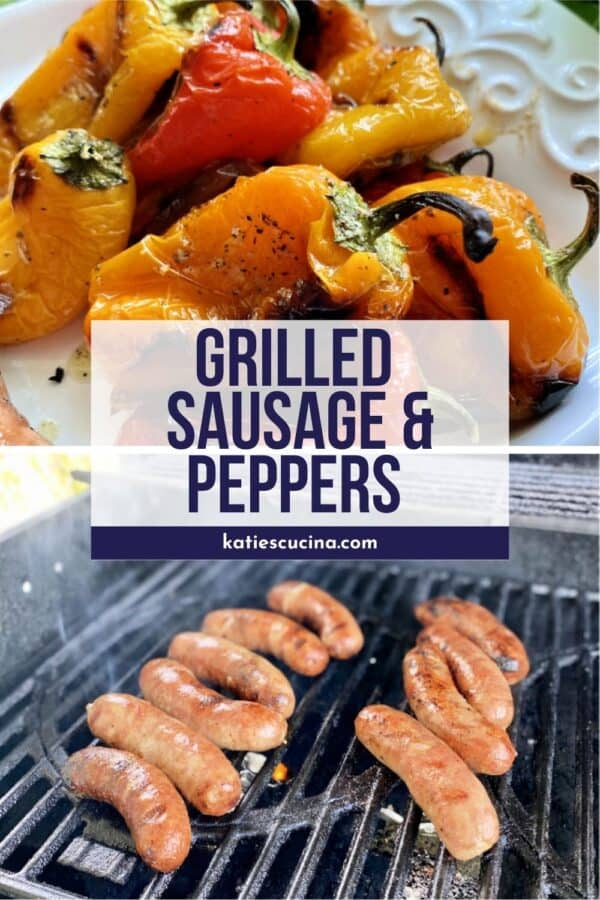 Two photo: Top of grilled mini bell peppers, bottom of sausage on a grill with text on image.