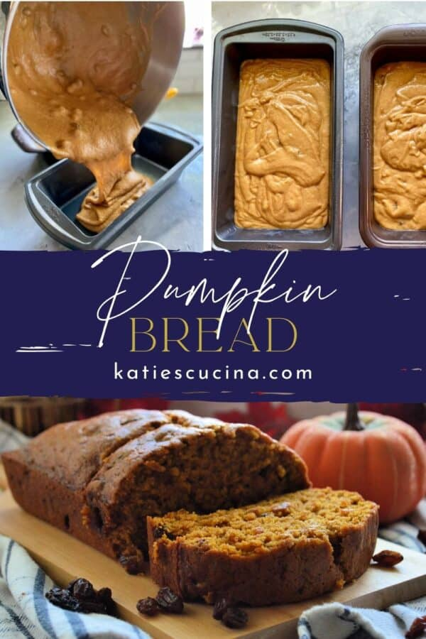 Three photo split: Pouring batter into loaf pan, loaf pans with batter, and cooked pumpkin bread.