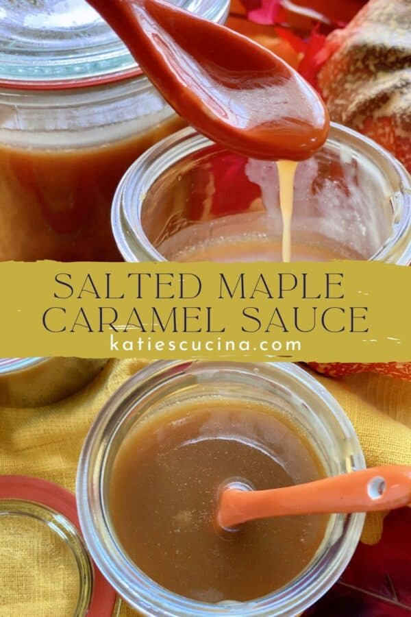 Two photos of caramel sauce with text on image for Pinterest.