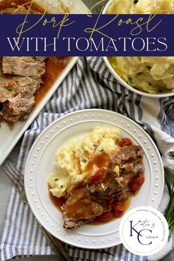 White plate with pork roast, gravy, and mashed potatoes with text on image for Pinterest.