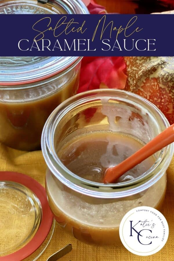 Glass jar filled with caramel sauce and an ornage spoon with text on image for Pinterest.