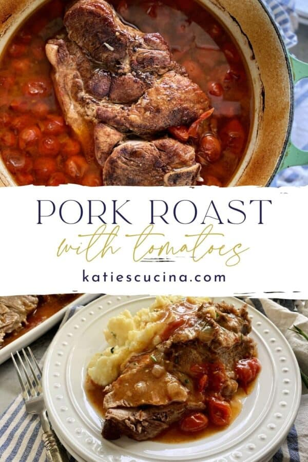 Two photos of a pork roast in a pot and sliced on a plate with text on image for Pinterest.
