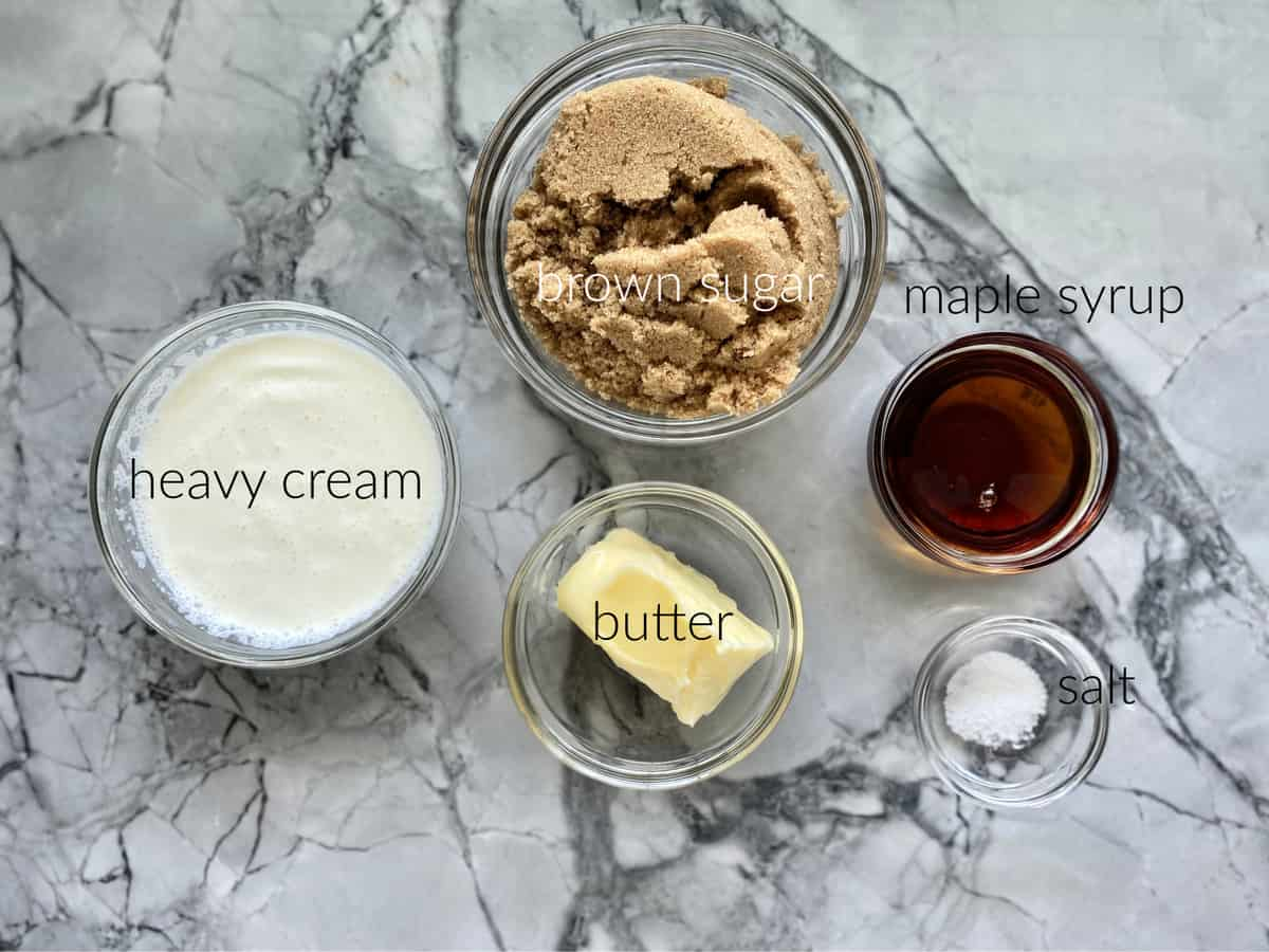 Ingredients: heavy cream, butter, maple syrup, brown sugar and salt.