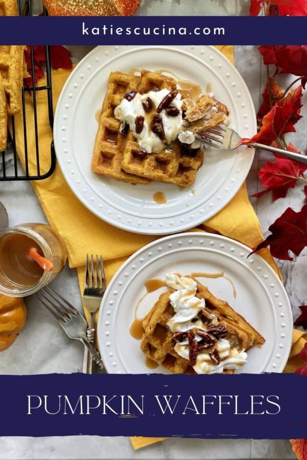Two plates with waffles stacked with toppings with text on image for Pinterest.