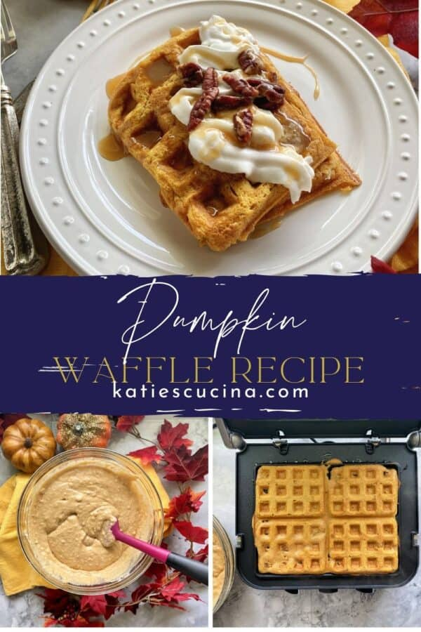 Three photos: Top photo of waffles, bottom of process with text on image for Pinterest.