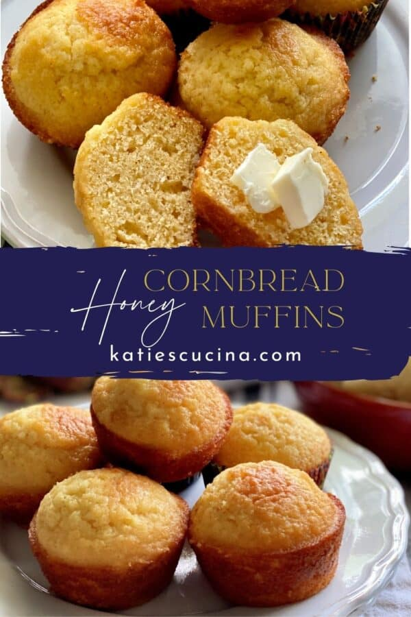 Two photos with text in the middle: Top of sliced cornbread muffin with butter, bottom of stacked cornbread muffins.