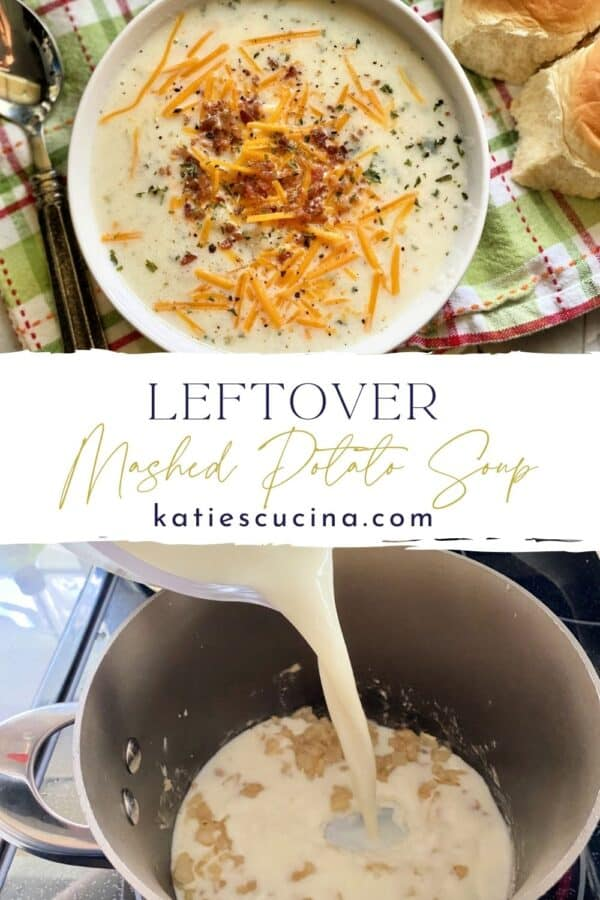 Two photos split by text for Pinterest. Top of potato soup bowl, bottom of pouring milk to make soup.