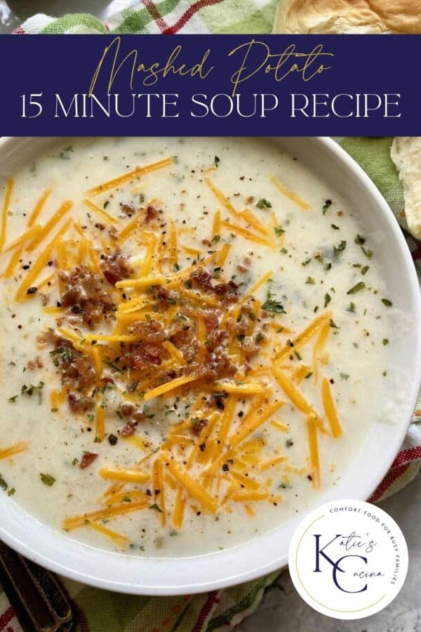 Close up of mashed potato soup with text on image for Pinterest.
