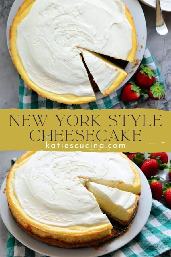 Two photos of cheesecake with different angles sepearted by text on image for Pinterest.