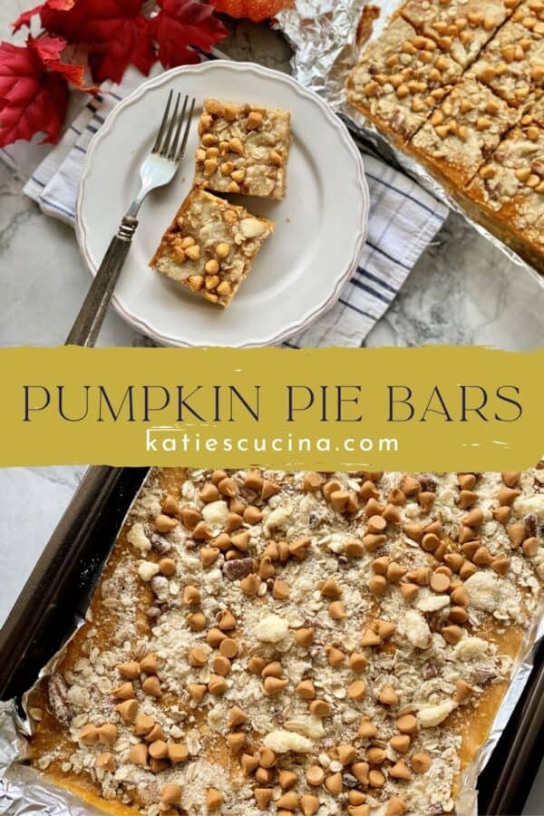 Two images: top of pumpkin pie bars on a plate bottom of a sheet pan of bars with text on image for Pinterest.