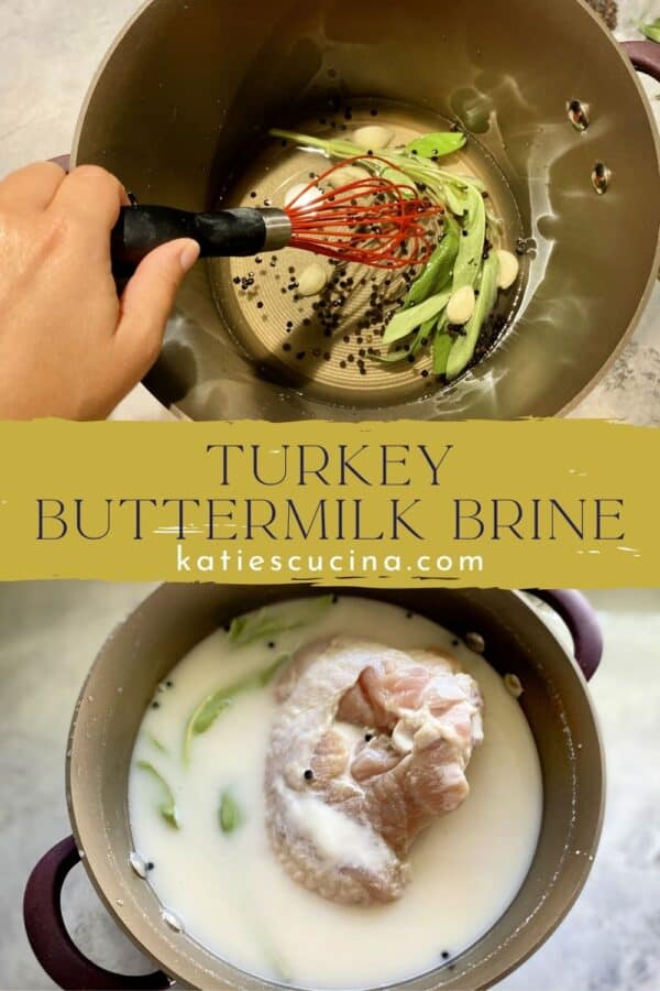 Two photos: top of whisking water and herbs. Bottom of buttermilk with raw turkey with text on image for Pinterest.