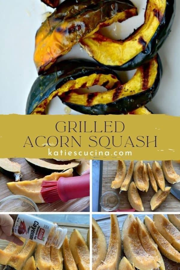 5 photos; top of grilled acorn squash cooked and bottom seasoning shots.
