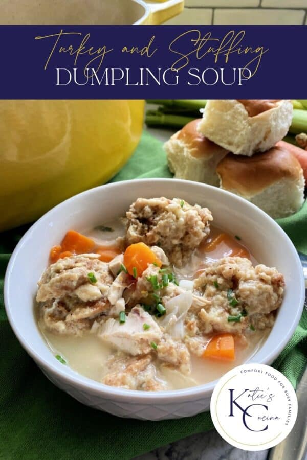 Bowl filled with turkey dumpling soup and carrots with text on image for Pinterest.