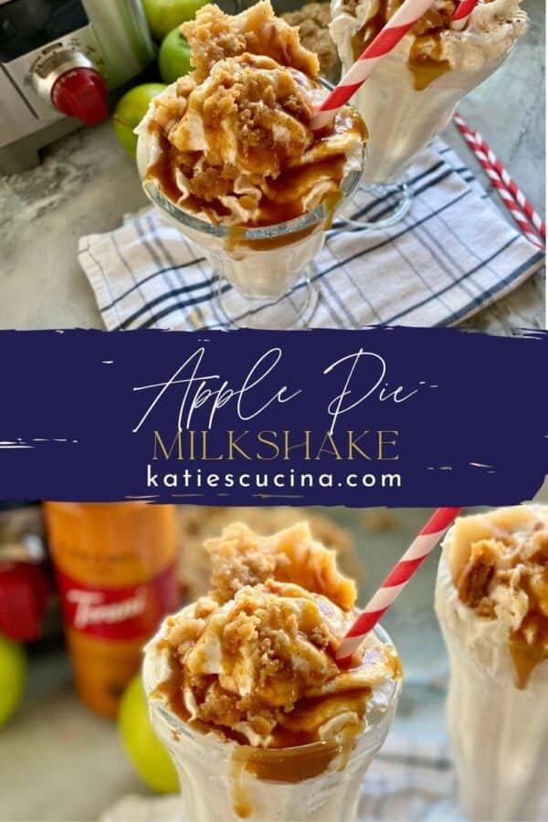 Two photos of apple pie milkshakes split by text on image for Pinterest.
