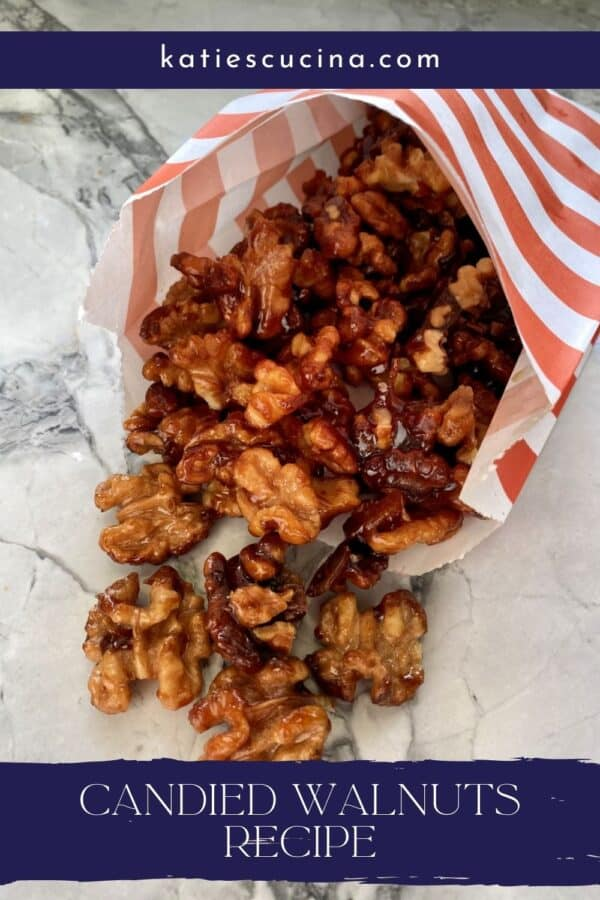 Paper bag filled with candied walnuts in a bag with text on image for Pinterest.