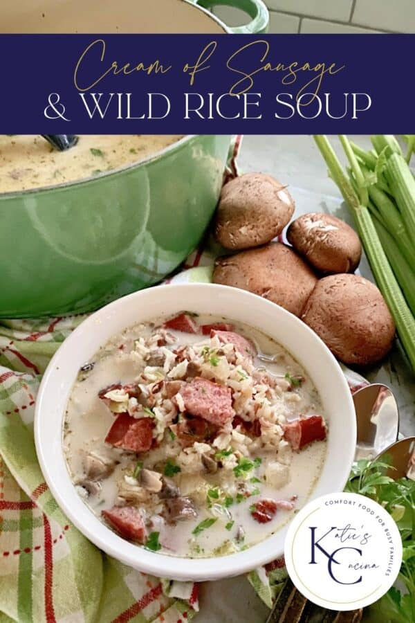 Bowl of wild rice and sausage soup with text on image for Pinterest.