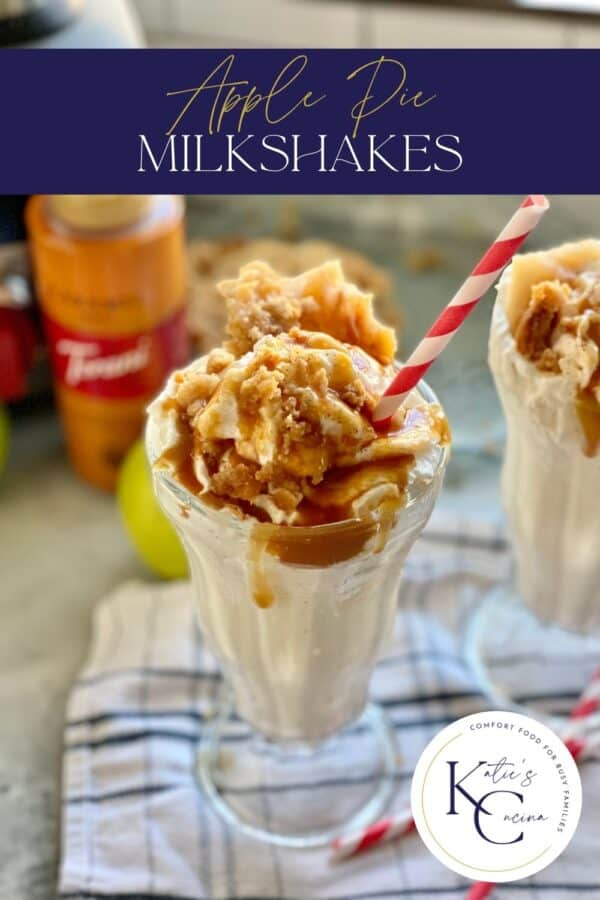 Glass of apple pie milkshake topped with caramel sauce with a red and white straw with text on image for Pinterest.