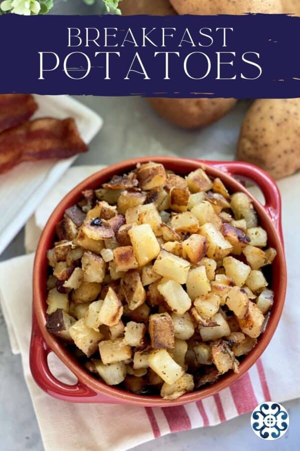 Red bowl of fried diced potatoes with text on image for Pinterest.