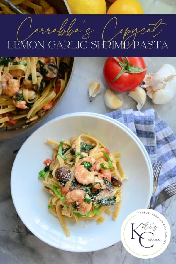 Top view of a Lemon Garlic Shrimp Pasta with text on image for Pinterest.