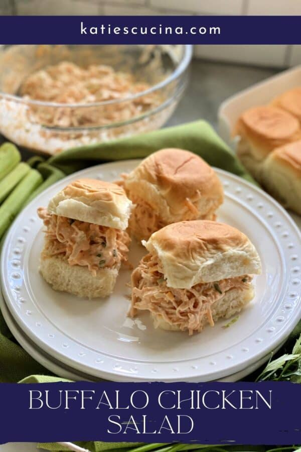 Three buffalo chicken salad sandwiches on a plate with text on image for Pinterest.