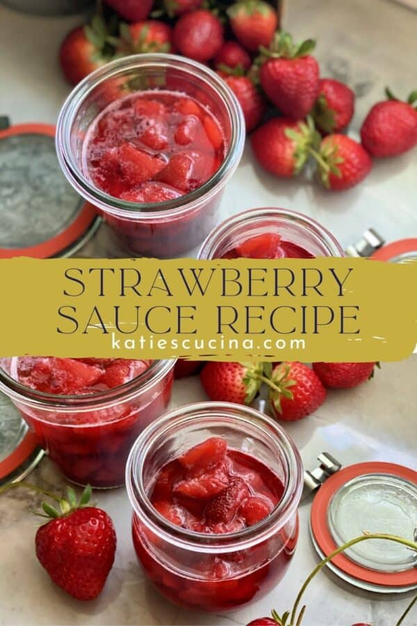 Two photos of strawberry sauce in glass jars split by text.