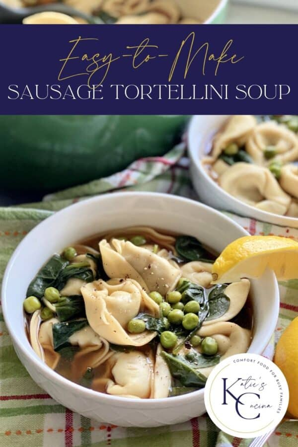 White bowl filled with tortellini soup with text on image for Pinterest.