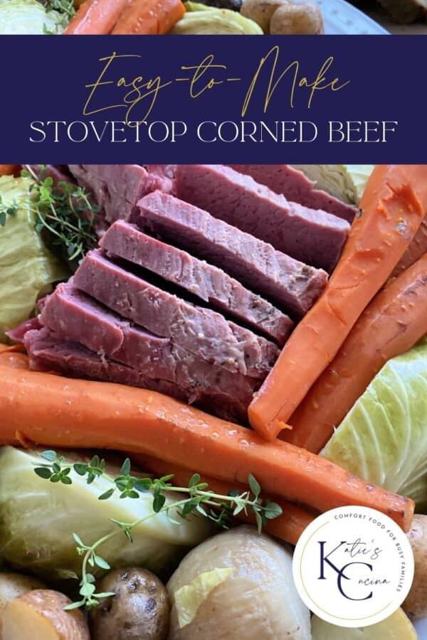 corned beef stacked with carrots and cabbage with text on image for Pinterest.