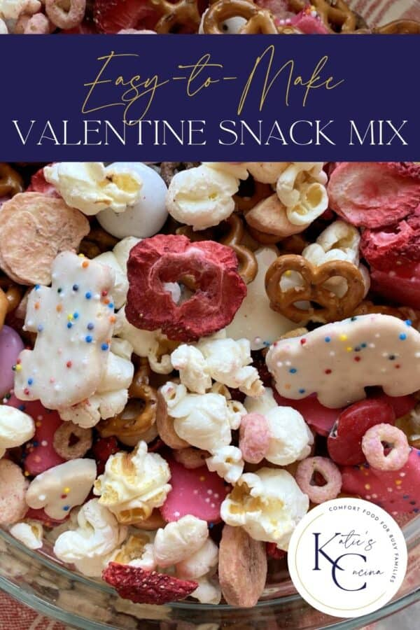 Close up of Valentine snack mix with text on image for Pinterest.