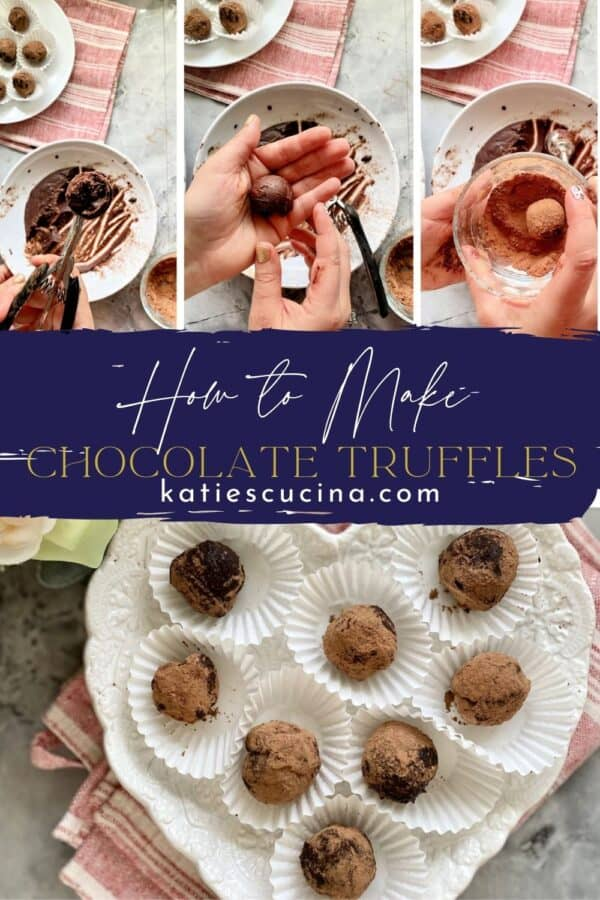 Four photo of the process of Dark Chocolate Truffles split by image on text for Pinterest.
