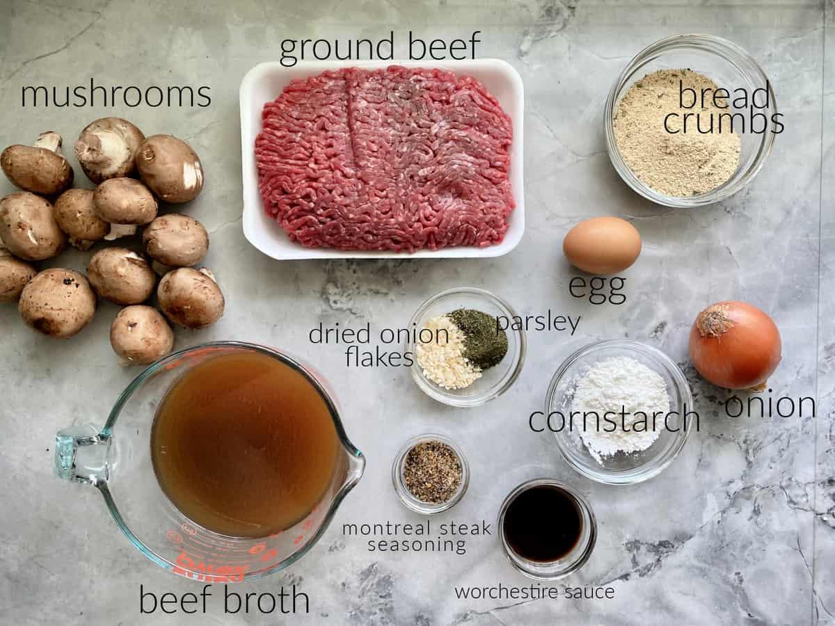 Ingredients; ground beef, broth, mushrooms, onions, corn starch, steaking seasoning, egg, bread crumbs.