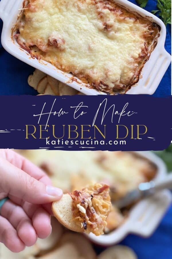 Two photos of baked reuben dip split by text on image for Pinterest.