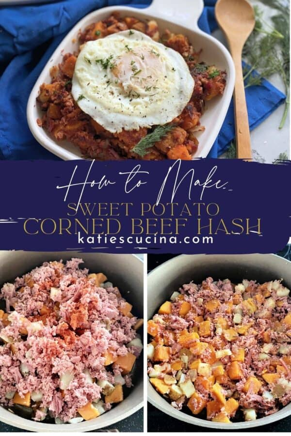 Three photos: top of a white square plate of Sweet Potato Corned Beef Hash with an egg on top; bottom of making the hash.