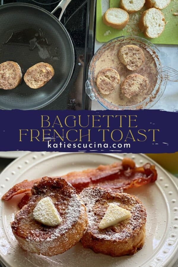 Two photos split by recipe title; top of making french toast, bottom of cooked french toast with bacon.