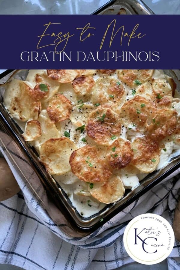 Top view of cheesy baked Gratin Dauphinois with text on image for Pinterest.