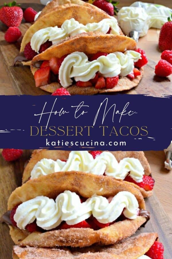 Two photos of strawberry whipped cream Tacos split by recipe title text.