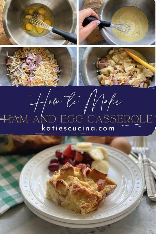 Five photos; top four of a breakfast casserole process being made split by text on image with the bottom photo of a square of a breakfast casserole on plate.