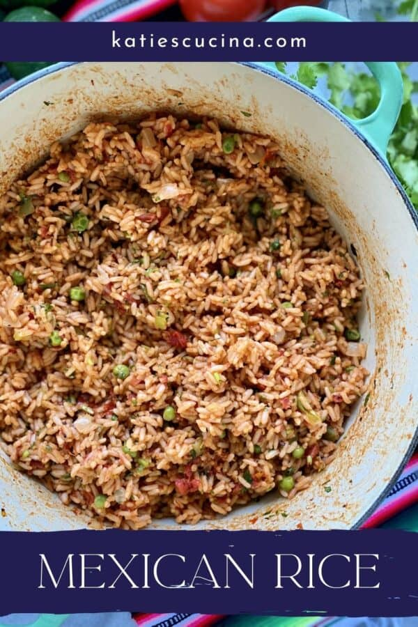 Top view of a pot full of Mexican Rice with recipe title text on image.