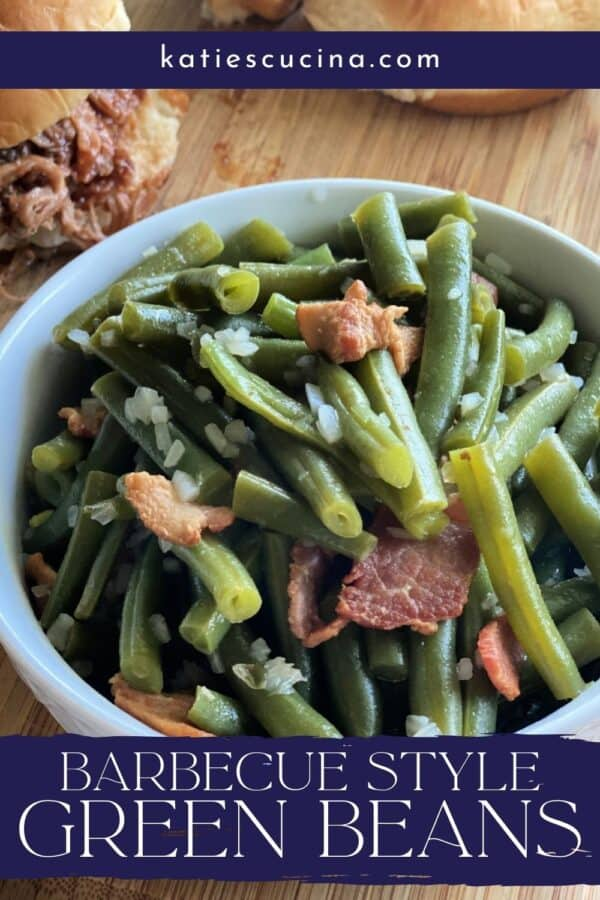 White bowl filled with green beans and bacon with recipe title text on image.
