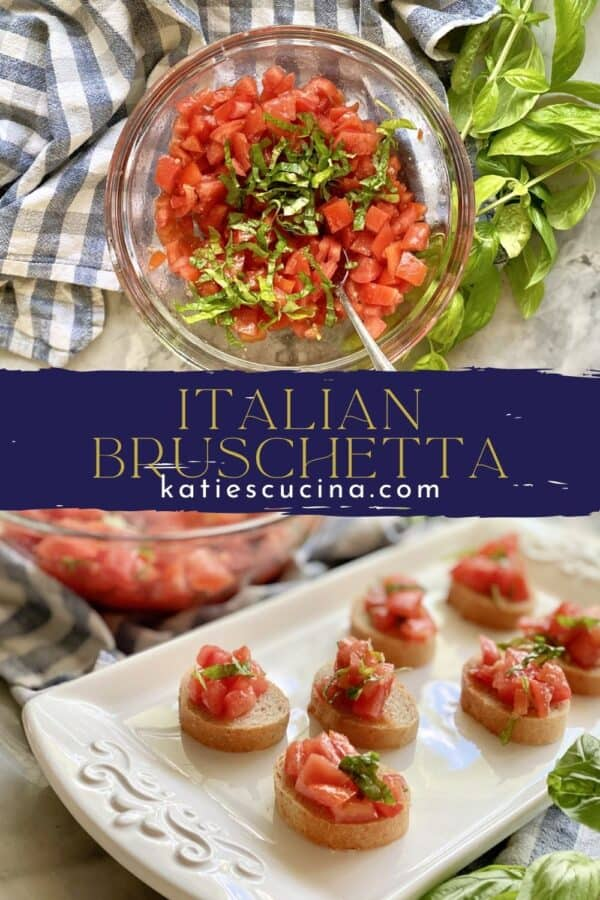 Two photos divdied by recipe title text; top of a glass bowl with diced tomatoes, bottom of a white tray with bruschetta.