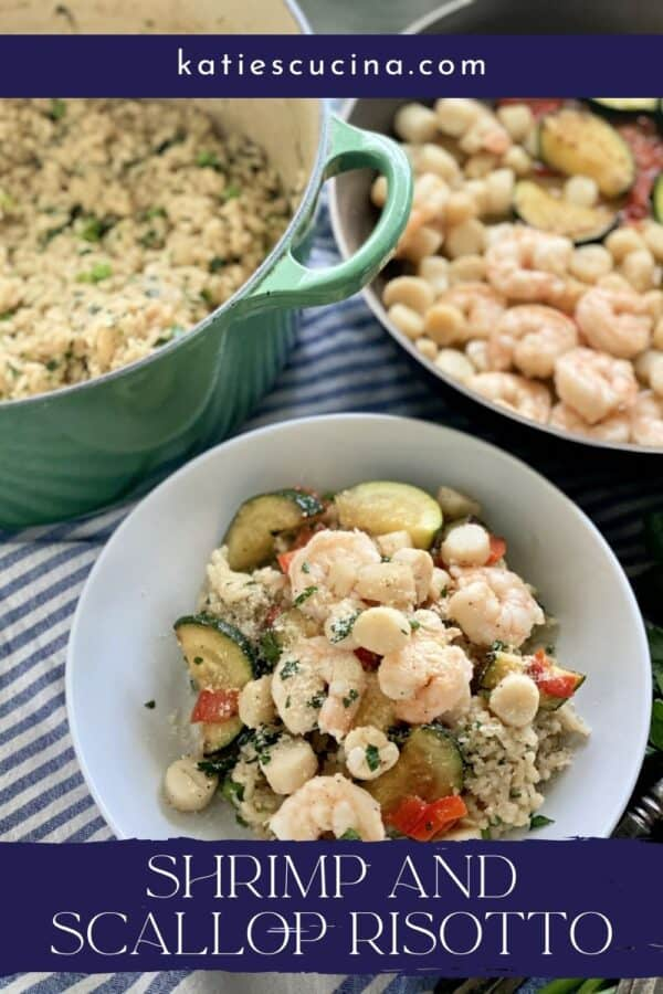 White bowl filled with Shrimp and Scallop Risotto with text on image for Pinterest.