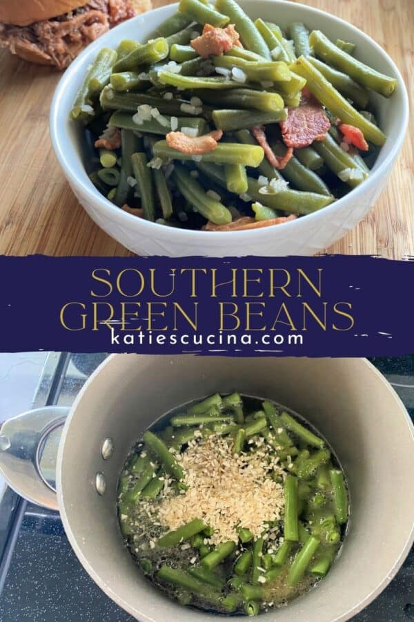 Two photos divided by recipe title text; top of a white bowl with green beans, bottom of green beans cooking in a pot.