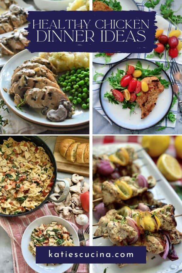 Four photos; turkey breast, chicken milanese, chicken kabobs, and chicken pasta with recipe titles text for Pinterest.