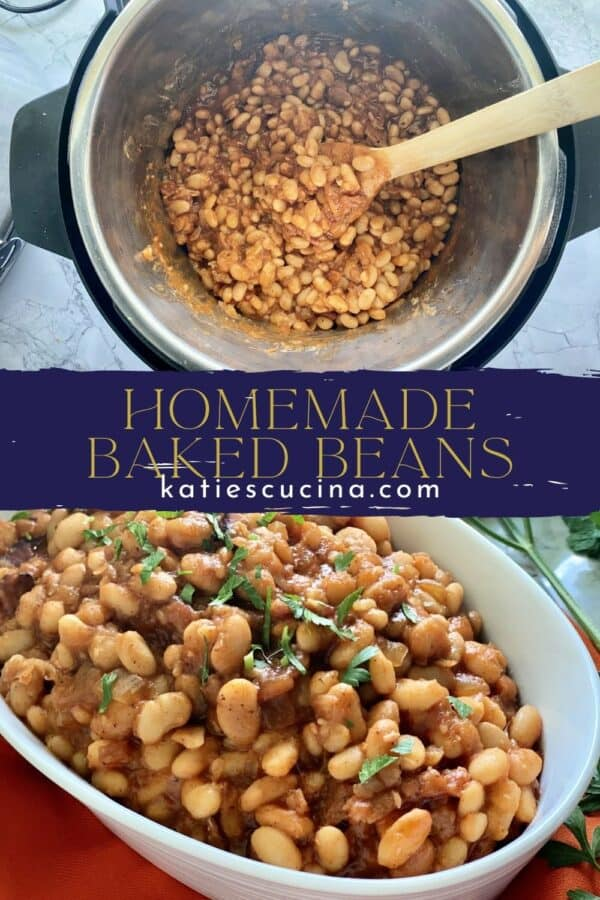 Two photos split by recipe title text; top of baked beans in an Instant pot, bottom of a bowl of baked beans.