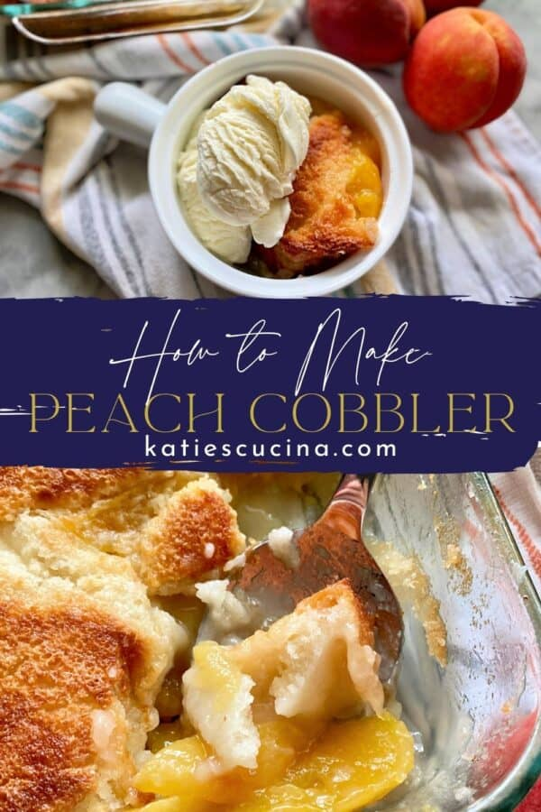 Two peach cobbler photos divided by recipe title text for pinterest.