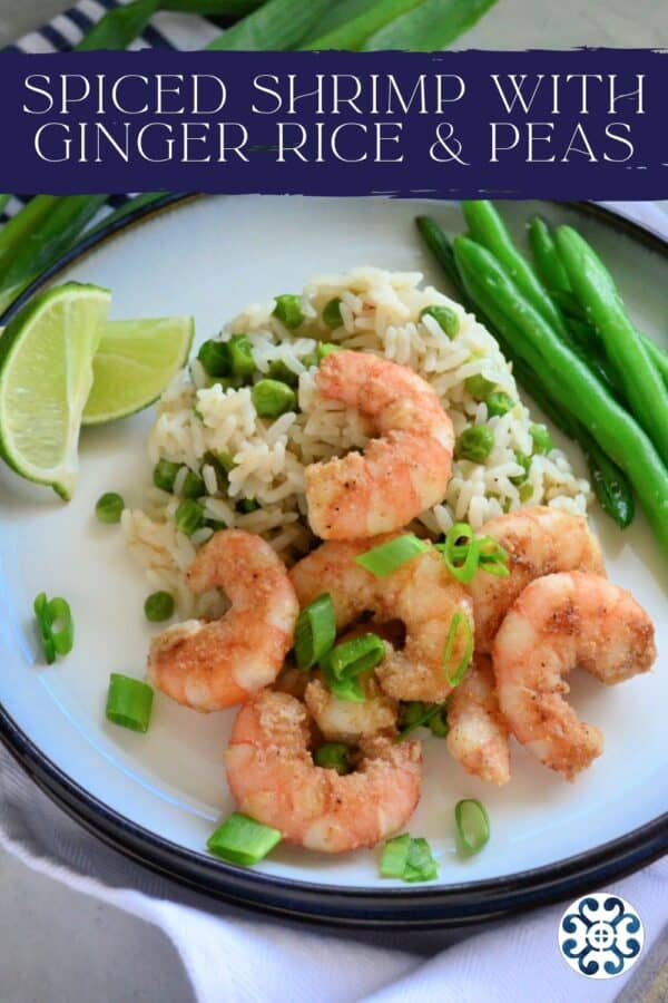 White plate filled with shrimp, green onions, rice, peas, and green beans with text on image for Pinterest.