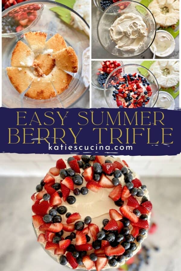 Top three photos of layering a trifle divided by recipe title text and bottom of berry cake.