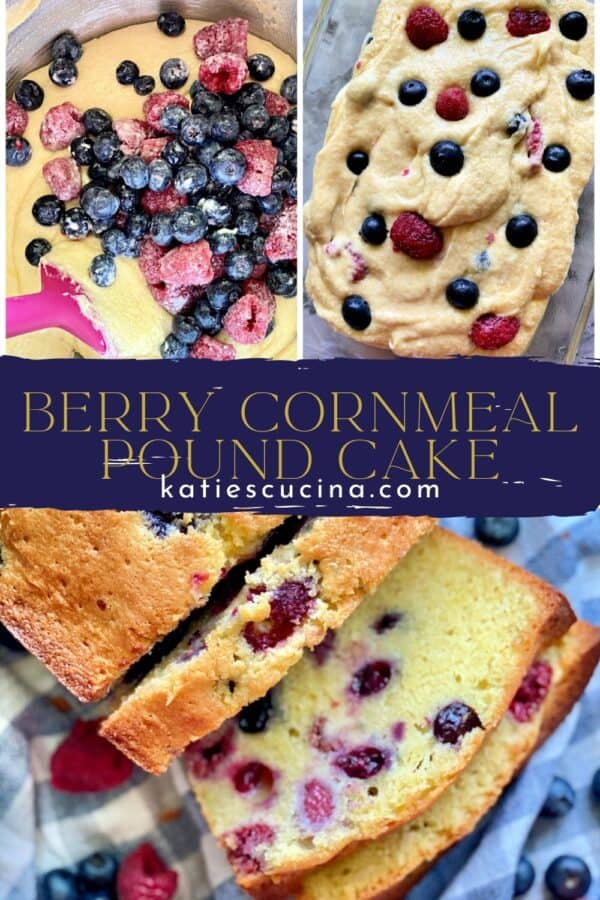Three photos divided by recipe title text; top of two photos of raw batter with berries. Bottom of sliced pound cake.