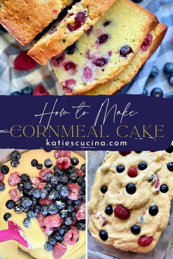 Three photos divided with recipe title text; top of slices of Berry Cornmeal Pound Cake and the bottom two with raw batter and berries.