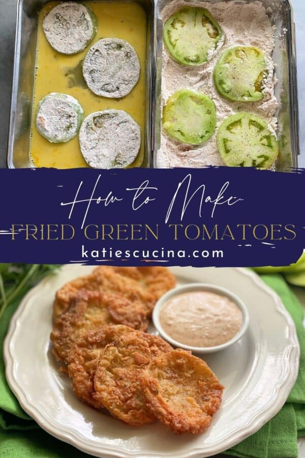 Two photos split by recipe title text; top of raw green tomatoes in batter, bottom of crispy golden tomatoes on plate.