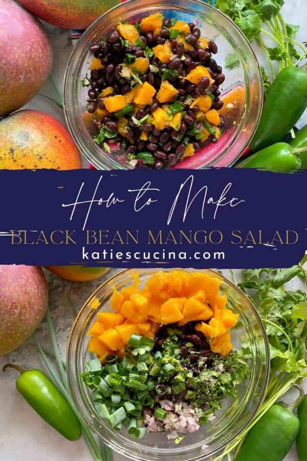 Two photos split by recipe title text; top of a bowl of black bean mango salad and the bottom of all the ingredients chopped up.
